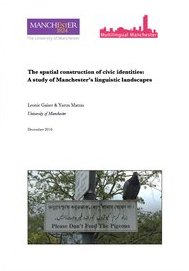 The spatial construction of civic identities: A study of Manchester's linguistic landscapes