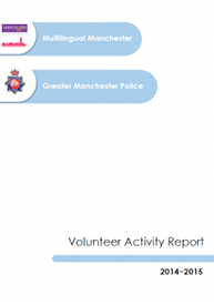 Front cover of: Multilingual Manchester and Greater Manchester Police: Volunteer Activity Report